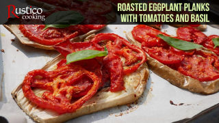 Roasted Eggplant Planks Tomatoes