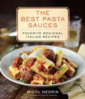 The Best Pasta Sauces cookbook by Micol Negrin